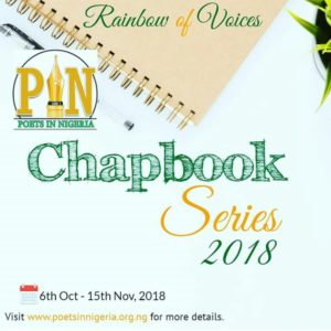 """Poets in Nigeria (PIN) is pleased to announce a call for manuscripts for the maiden edition of its chapbook series tagged """"Rainbow of Voices""""."""