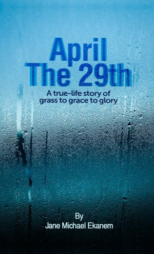 April the 29th book by Jane Ekanem