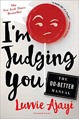 I'm Judging You by Luvvie Ajayi Book cover