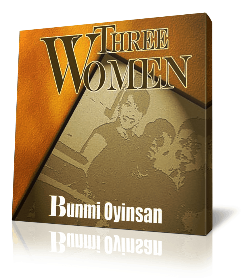 Three Women book by Bunmi Oyinsan