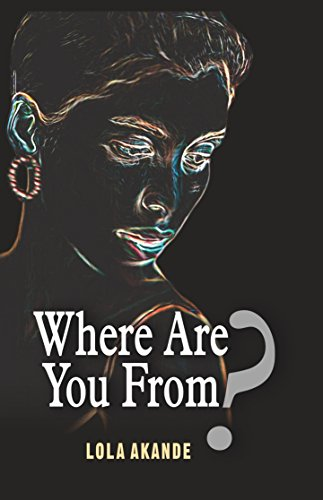 Where Are You From by Lola Akande book cover