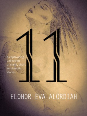 11 short stories by Eva Alordiah