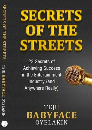 Secrets of the Streets by Teju BabyFace